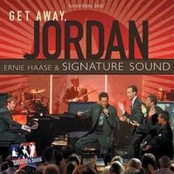 Get Away, Jordan - Ernie Haase