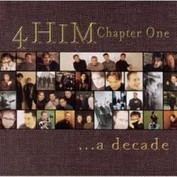 Chapter One - A Decade - 4Him