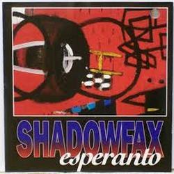 Esperanto - Shadowfax