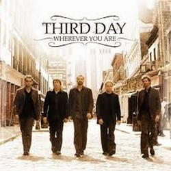 Wherever You Are - Third Day