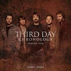 Chronology, Volume Two (2001-2006) - Third Day