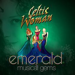 Emerald: Musical Gems - Celtic Woman