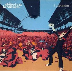 Surrender - The Chemical Brothers