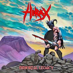 Immortal Legacy - Hirax