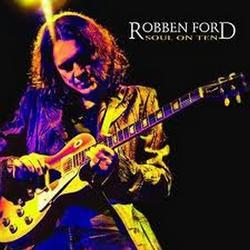 Soul On Ten - Robben Ford