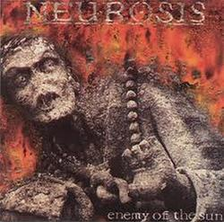 Enemy Of The Sun - Neurosis