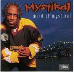 Mind Of Mystikal - Mystikal