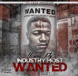 Industry Most Wanted - Young Fly