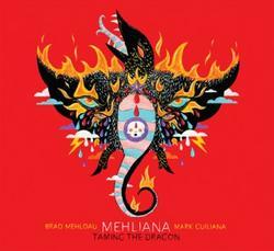 Taming The Dragon - Brad Mehldau - Mark Guiliana