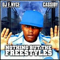 Nothing But The Freestyles (CD2) - Cassidy