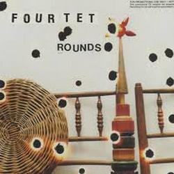 Rounds - Four Tet