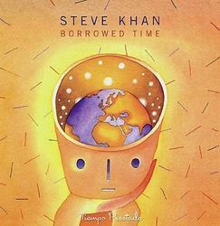 Borrowed Time - Steve Khan