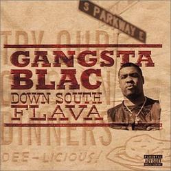 Down South Flava - Gangsta Blac