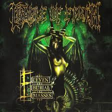 Eleven Burial Masses - Cradle of Filth