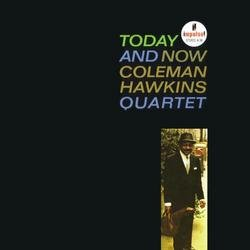 Today And Now - Coleman Hawkins