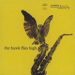 The Hawk Flies High - Coleman Hawkins