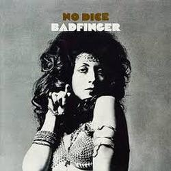 No Dice - Badfinger