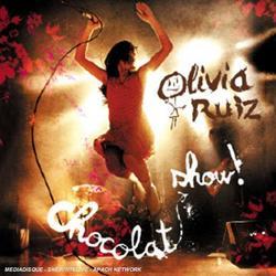 Chocolat Show! - Olivia Ruiz