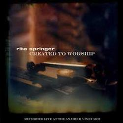 Created To Worship - Rita Springer