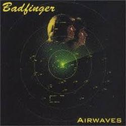 Airwaves - Badfinger