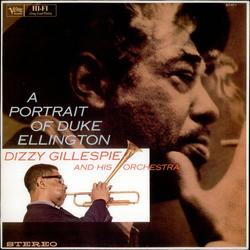 A Portrait of Duke Ellington - Dizzy Gillespie