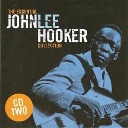 The Essential John Lee Hooker Collection (CD 2) - John Lee Hooker