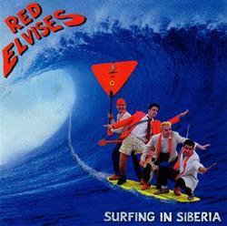 Surfing In Siberia - Red Elvises