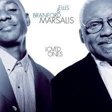 Loved Ones - Branford Marsalis - Ellis Marsalis