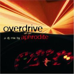 Overdrive (CD2) - Aphrodite