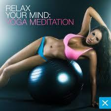Relax Your Mind - Yoga Meditation (No. 1) - Various Artists