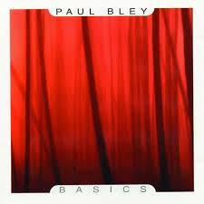 Basics - Paul Bley
