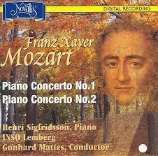 Franz Xaver Mozart - Piano Concerto No. 1; Piano Concerto No. 2 - Gunhard Mattes - Henri Sigfridsson