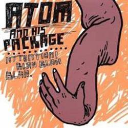 Attention! Blah Blah Blah - Atom and His Package