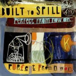 Perfect from Now On - Built To Spill