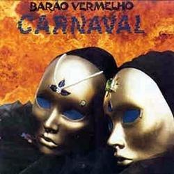 Carnaval - Barão Vermelho