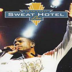 Sweat Hotel Live - Keith Sweat