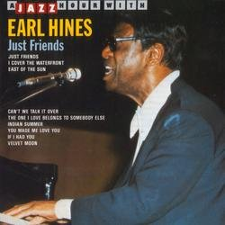 Just Friends  - Earl Hines