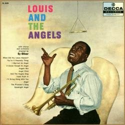 Louis And The Angels - Louis Armstrong