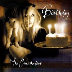 Birthday - The Crüxshadows