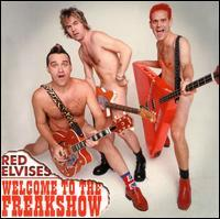 Welcome To The Freak Show - Red Elvises
