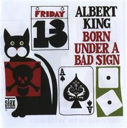 Born Under A Bad Sign - Albert King