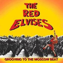 Grooving To The Moscow Beat - Red Elvises