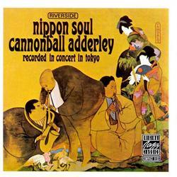 Nippon Soul - Cannonball Adderley