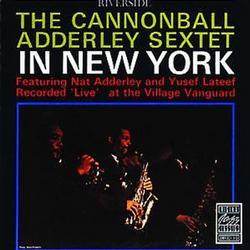 In New York - Cannonball Adderley
