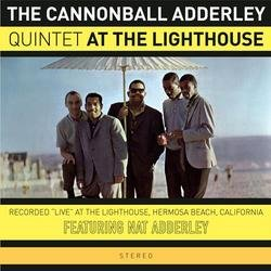 At The Lighthouse - Cannonball Adderley