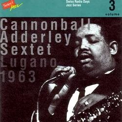 Lugano 1963 - Cannonball Adderley