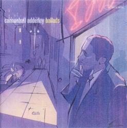 Cannonball Adderly - Ballads - Cannonball Adderley