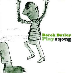 Play Backs - Derek Bailey