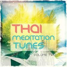 Thai Meditation Tunes Vipassana Session Vol 2 (No. 1) - Various Artists