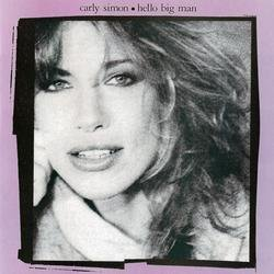 Hello Big Man - Carly Simon